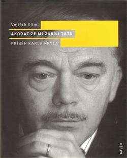 Vojtěch Klimt - Akorát, že mi zabili tátu